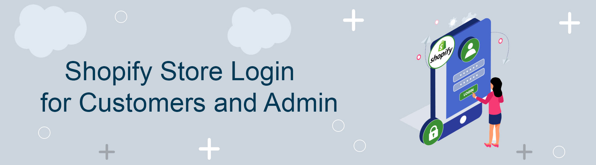 Shopify Store Login for Customers and Admin